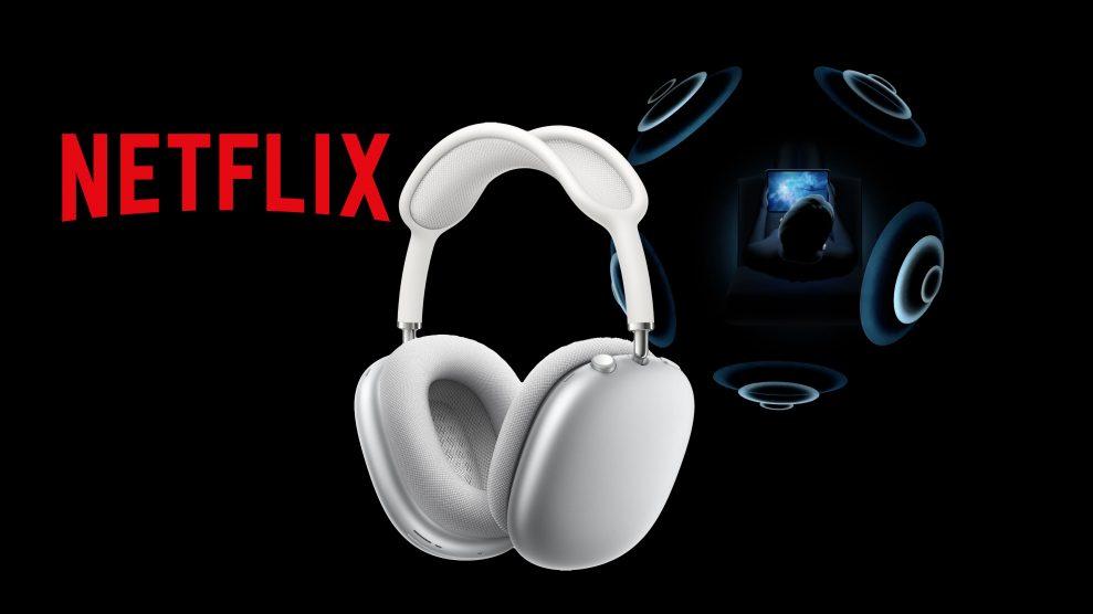 Netflix stöder Spatial Audio på iPhone och iPad